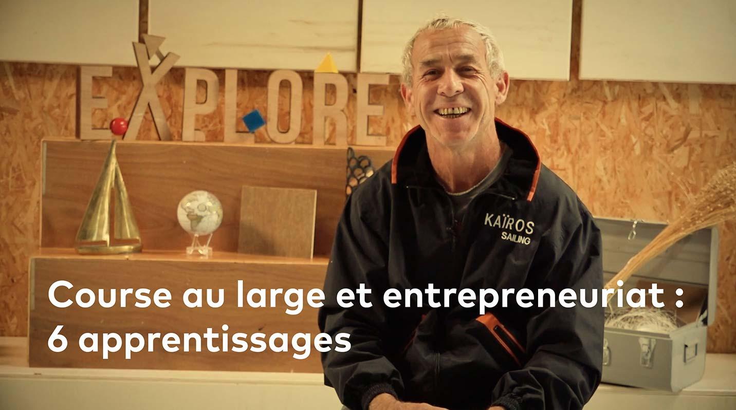 Roland Jourdain, aka Bilou, partage les 6 apprentissages entre l'entrepreneuriat et la course au large