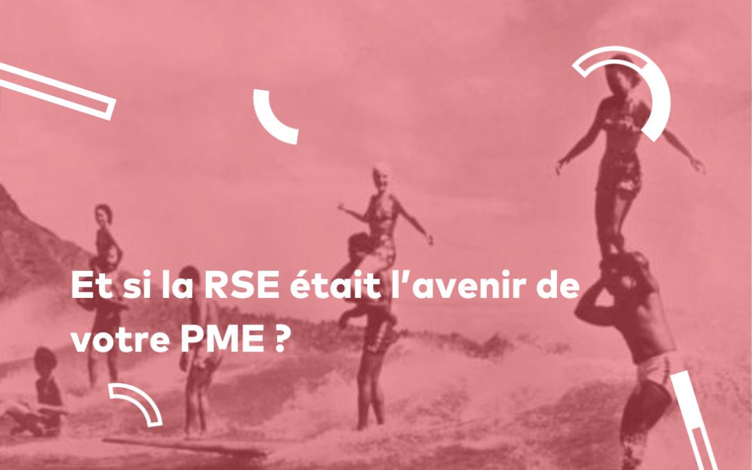 Et si la RSE était l'avenir de votre PME ?