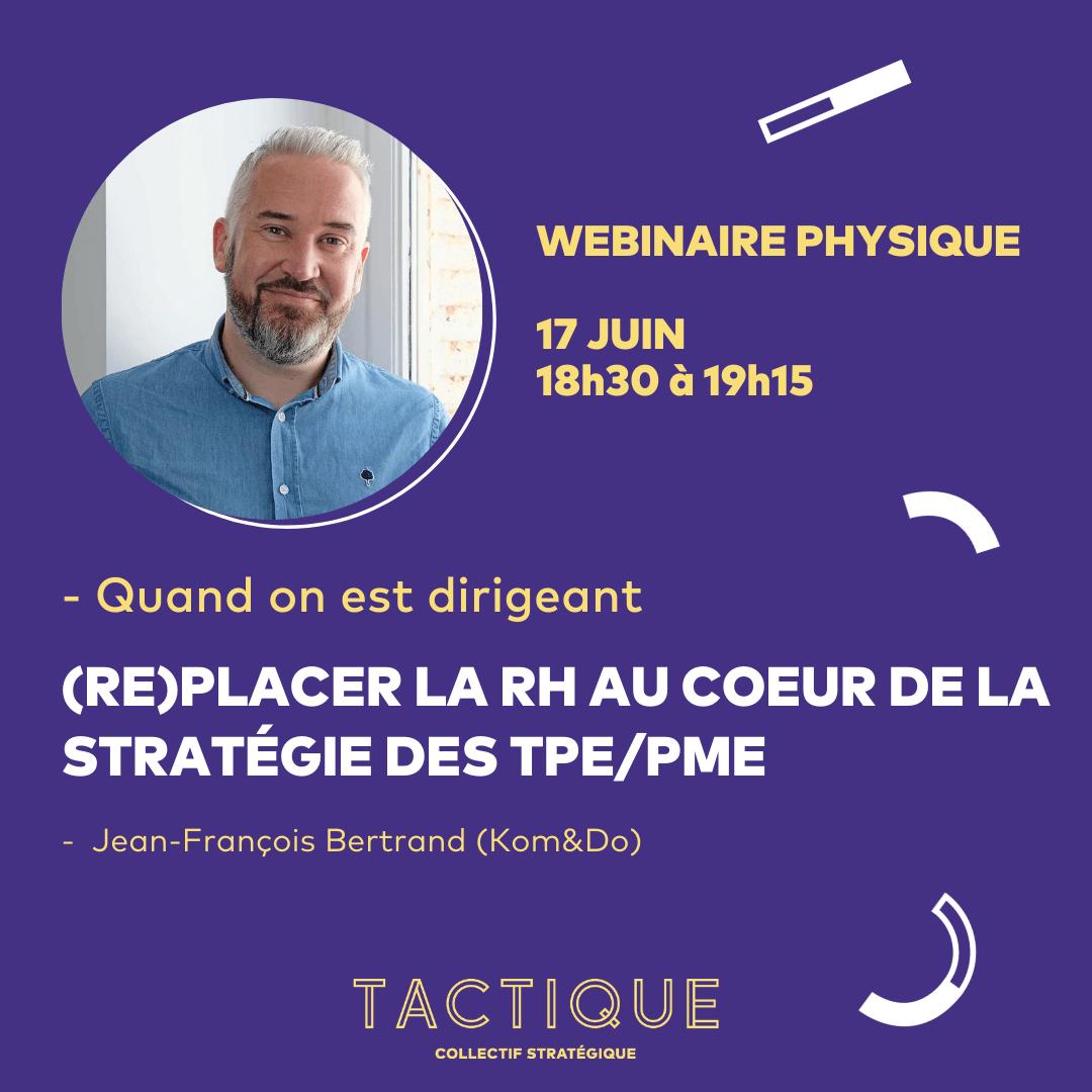Visuel de présentation webinaire physique RH Jean-François Bertrand